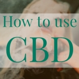 Blog - How to Use CBD
